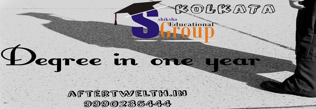 Degree in one year Kolkata