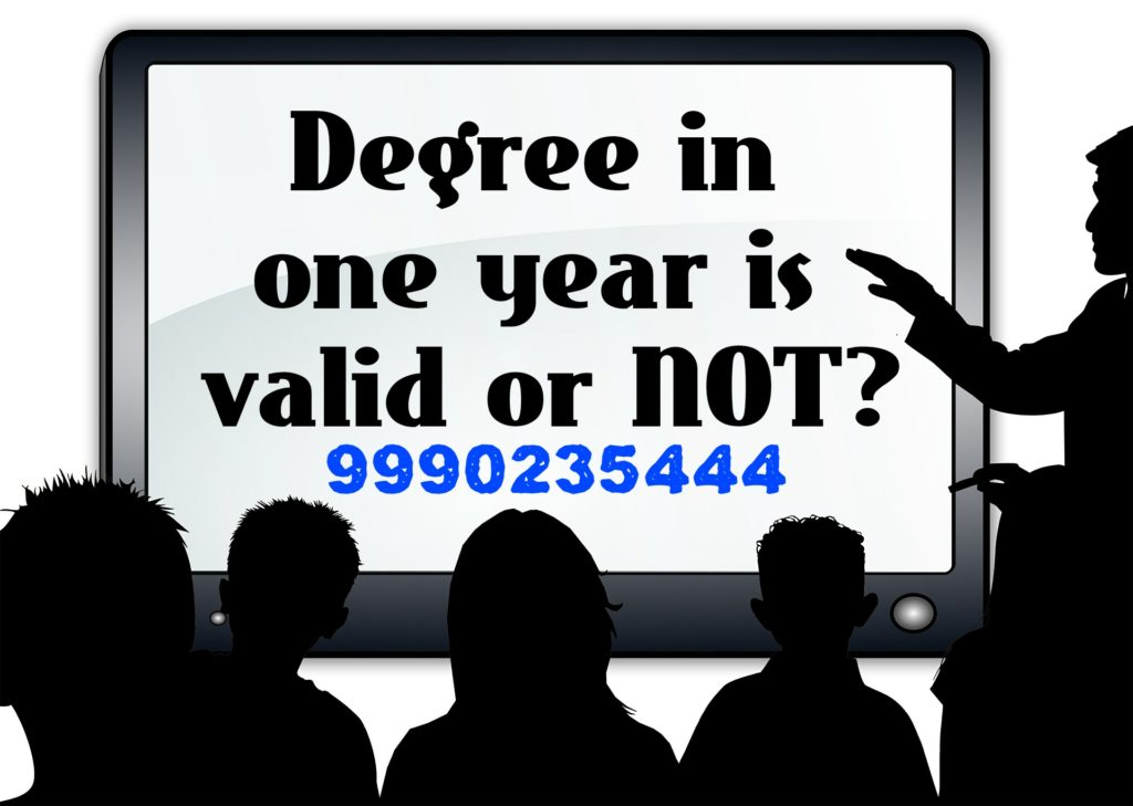 degree in one year valid or not?