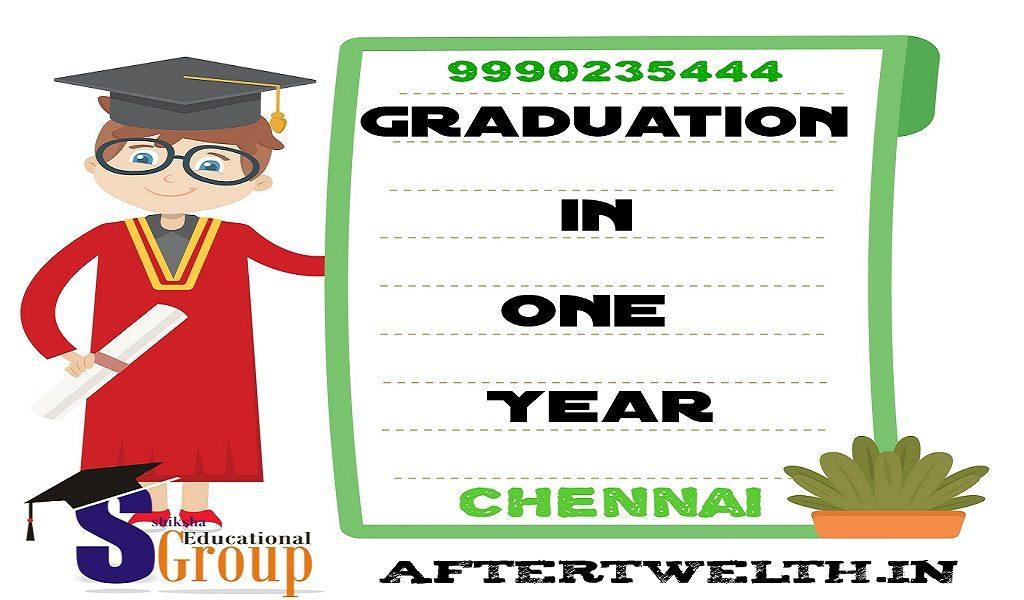 graduation in one year Chennai