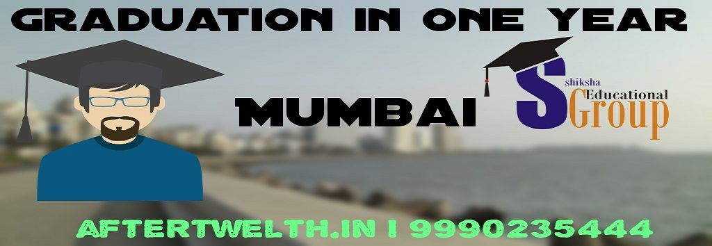 Degree in one year Mumbai