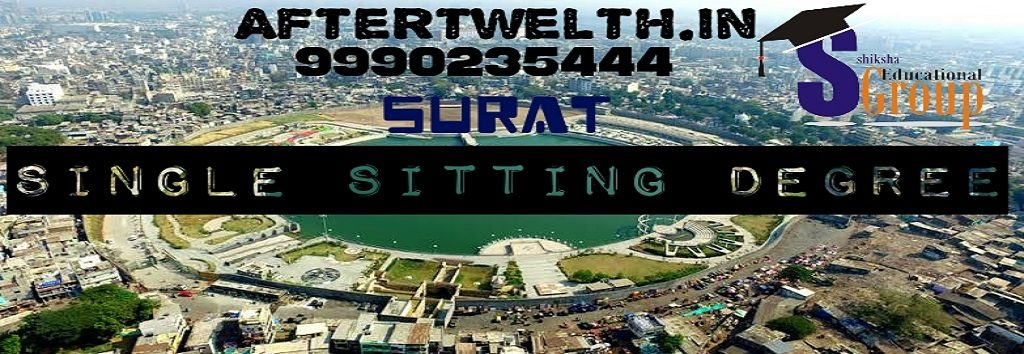 single sitting degree Surat