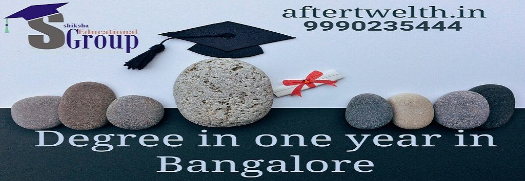 degree in one year Bangalore