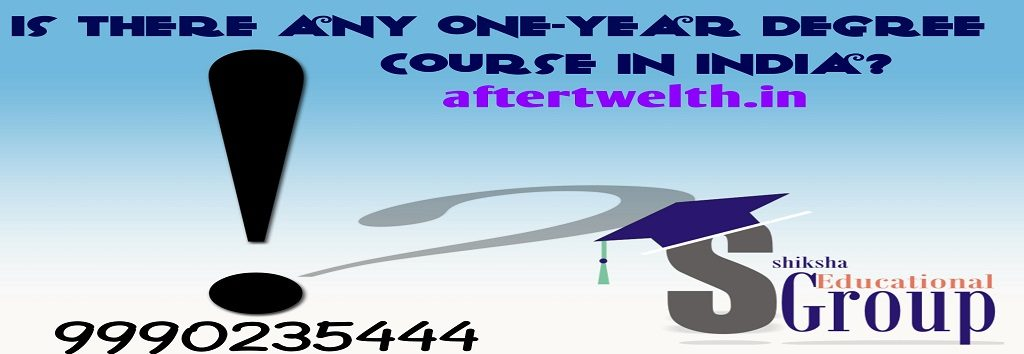 one year degree course